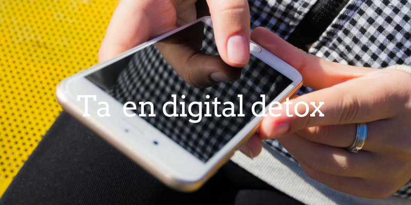 digital detox - time well spent