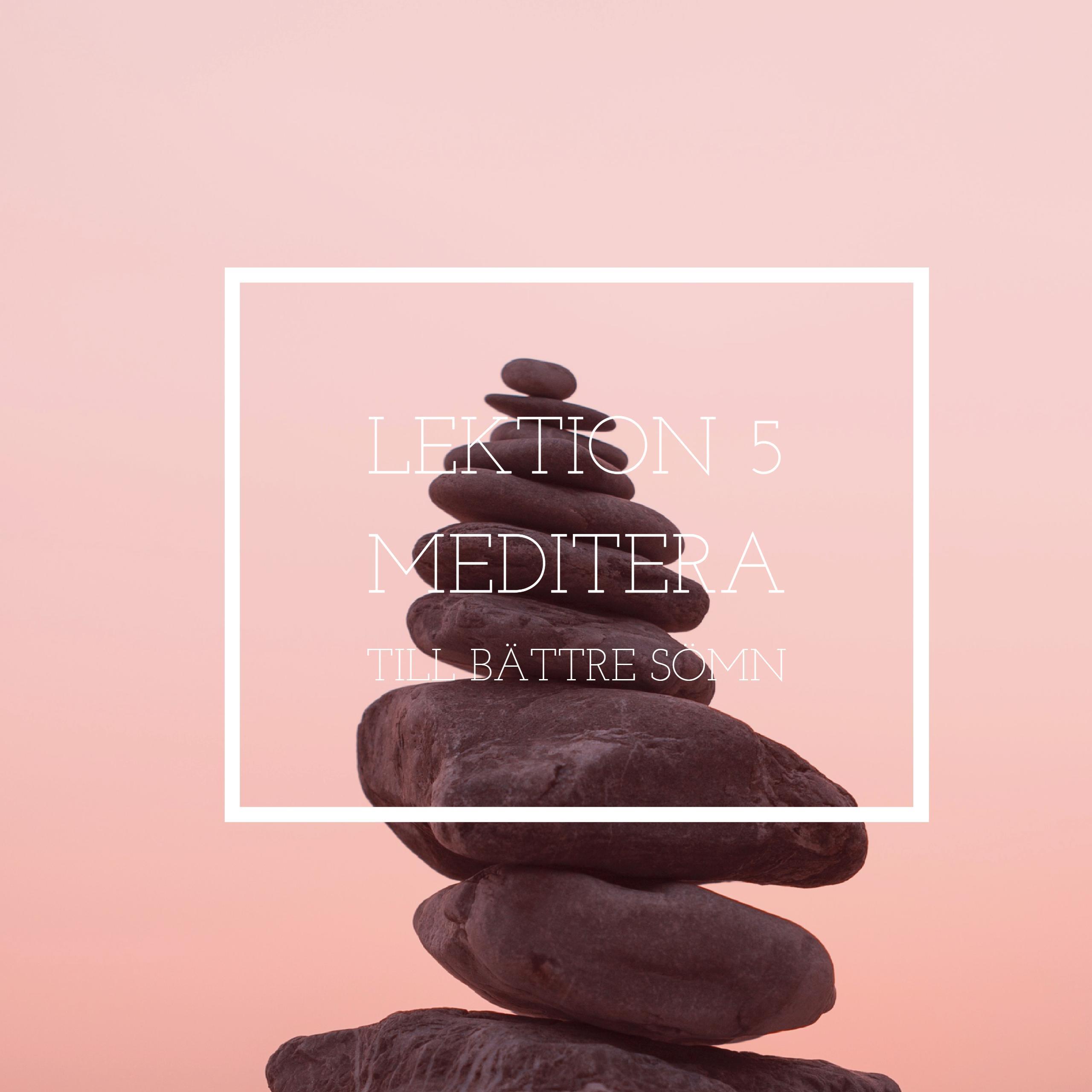 Meditera till bättre sömn